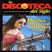 Historia de la Música Tropical Bailable en el Siglo XX (Vol. 2) de Various Artists
