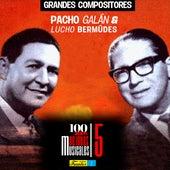 """Grandes Compositores """"Pacho Galán & Lucho Bermúdes"""" 100 Años de Joyas Musicales (Vol. 5) de Various Artists"""