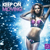 Keep on Moving von Various Artists