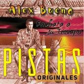 Bachata a Su Tiempo (Pistas Originales) von Alex Bueno