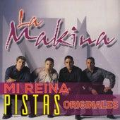 Mi Reina (Pistas Originales) by La Makina