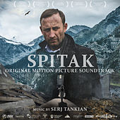Spitak (Original Motion Picture Soundtrack) de Serj Tankian