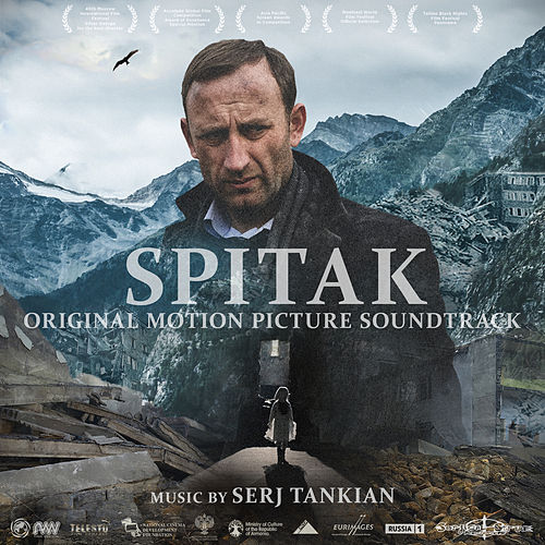 Spitak (Original Motion Picture Soundtrack) by Serj Tankian