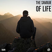 The Savour Of Life by Varn