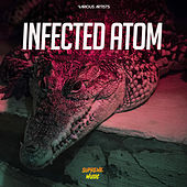 Infected Atom de Various