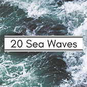 20 Sea Waves - Relaxing Music for Sleep, Meditation, Yoga by Nature Sounds (1)