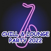 Chill & Lounge Party 2019 by Various Artists