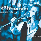 The Odyssey: Wanderlust by John Schneider