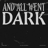 And All Went Dark (Goldfrapp Remix) by Chris Liebing