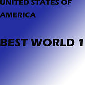 Best World 1 by The United States of America