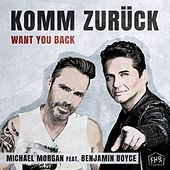 Komm zurück (Back for good) (Techno-Buben Mix) de Michael Morgan