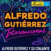 Alfredo Gutiérrez Internacional de Alfredo Gutierrez