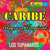 Caribe Alegre y Tropical de Los Tupamaros