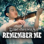 Remember Me de The Time Keepers