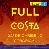 Full Costa: 20 de Caribeño y Tropical de Various Artists
