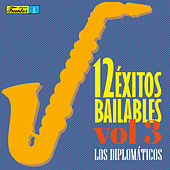12 Exitos Bailables (Vol. 3) de Diplomáticos