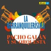 La Barranquillerísima de Pacho Galán y Su Orquesta
