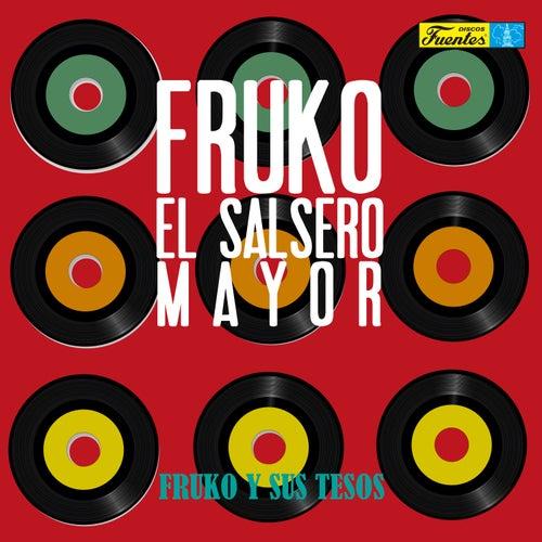 Fruko el Salsero Mayor de Fruko Y Sus Tesos