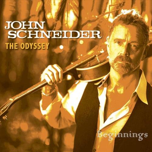 The Odyssey: Beginnings by John Schneider