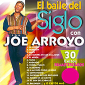 El Baile del Siglo Con Joe Arroyo de Joe Arroyo