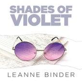Shades of Violet von Leanne Binder