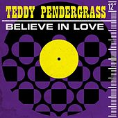 Believe In Love di Teddy Pendergrass