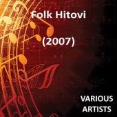 Folk Hitovi Vol. 19 (2007) de Various Artists