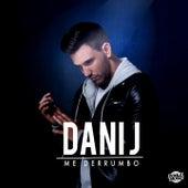 Me Derrumbo de Dani J