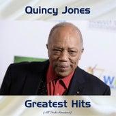 Quincy Jones Greatest Hits (All Tracks Remastered) by Quincy Jones