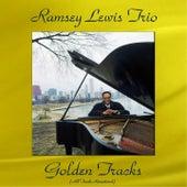 Ramsey Lewis Trio Golden Tracks (All Tracks Remastered) von Ramsey Lewis