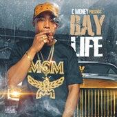 Bay Life de C Money Laflare