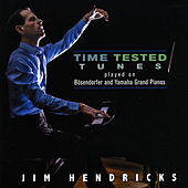 Time Tested Tunes by Jim Hendricks