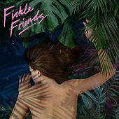 Broken Sleep by Fickle Friends