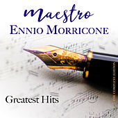 Maestro Ennio Morricone Greatest Hits (The Complete Edition) de Ennio Morricone