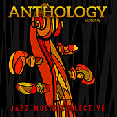 Jazz Music Collective: Anthology, Vol 1 by Various Artists