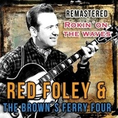 Rockin' on the Waves by Red Foley