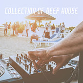 Collection Of Deep House by Various Artists