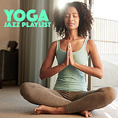 Yoga Jazz Playlist by Various Artists