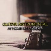 Guitar Instrumental At Home Relaxation von Antonio Paravarno