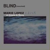 Blind (Reworked) von Mario Lopez