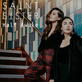 Half Awake by Saint Sister