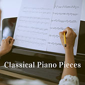 Classical Piano Pieces by Various Artists