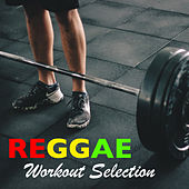 Reggae Workout Selection de Various Artists