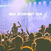 Ibiza Afterparty 2018 by Various Artists