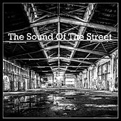 The Sound Of The Street von Various Artists