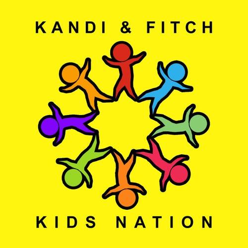 Kids Nation by Kandi