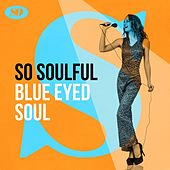 So Soulful: Blue Eyed Soul de Various Artists