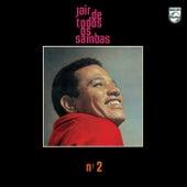 Jair De Todos Os Sambas Nº 2 by Jair Rodrigues