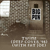 Twinz (Deep Cover '98) [feat. Fat Joe] EP by Big Pun