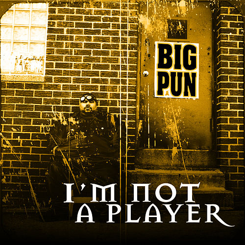I'm Not a Player EP by Big Pun